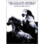 KMP THE YELLOW MONKEY/MOTHER OF ALL THE BEST BAND SCORE Disc-3