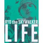 RYO the SKYWALKER LIFE