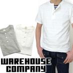 [メール便可]ウエアハウス WAREHOUSE [16-4601] ヘンリーネック無地Tシャツ HENRY NECK T-SHIRT