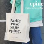 新品 エピヌ epine original canvas tote bag トートバッグ KNR キナリ 277002692010 グッズ