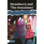 Garnet Education Garnet Oracle Readers 2: Strawberry and 'The Sensations'