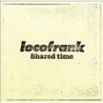 Shared time [CD] locofrank [管理:500714]