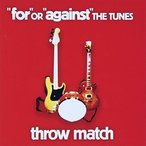 (CD)��for��OR��against��THE TUNES / throw match (������536388)