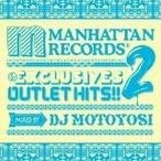 (CD)Manhattan Records��The Exclusives��OUTLET HITS!!2 mixed by DJ Motoyosi (������529427)