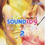(CD)SHIBUYA109 presents��SOUND109 vol.2��(����:552926)