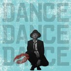 (CD)Nissy「DANCE DANCE DANCE」西島隆弘(AAA)  /  (管理:533917)
