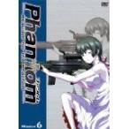 Phantom~Requiem for the Phantom~Mission-6 (DVD) (2009) 高垣彩陽; 入野自由; 真下耕一 (管理:171894)