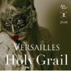 Holy Grail (通常盤) / Versailles 【管理:521392】