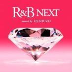 R&B NEXT mixed by DJ SHUZO [CD] DJ SHUZO; PM Dawn feat.Backstreet Boys; Fa Sh... [管理:510860]