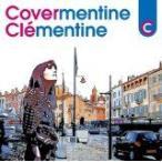 カヴァメンティーヌ [CD] クレモンティーヌ [管理:517862]