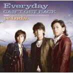 (CD)Everyday/CAN'T GET BACK(初回盤A)   /w-inds. (管理:510133)
