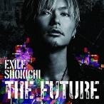 THE FUTURE(CD + DVD) / EXILE SHOKICHI (管理:533601)