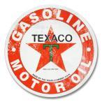 コレクティブルメタルサイン TEXACO Gasoline Motor Oil Round テキサコガソリン ラウンド   98565  ブリキ看板 アメリカン雑貨
