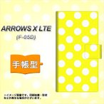 F-05D アローズX LTE ARROWS X LTE 手帳型 スマホカバー 横開き 1354 ドットビッグ白黄
