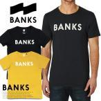 BANKS バンクス Tシャツ 半袖 メンズ