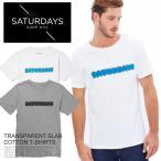SATURDAYS SURF NYC サタデーズサーフ ニューヨーク Tシャツ TRANSPARENT SLAB メンズ 半袖