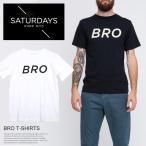 SATURDAYS SURF NYC サタデーズサーフ ニューヨーク Tシャツ BRO メンズ 半袖