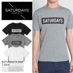 Saturdays Surf NYC サタデーズサーフ ニューヨーク Tシャツ SATURDAYS BAR メンズ 半袖