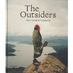 The Outsiders: New Outdoor Creativity