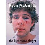 RYAN MCCGINLEY『THE KIDS WERE ALRIGHT』