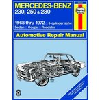 【整備書】Haynes メルセデス ベンツ 250 and 280 (68 - 72) up to L Classic Repri Mercedes-Benz