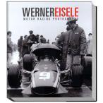 Werner Eisele - Motor Racing Photography ヴェルナーアイゼレ - モーターレーシング写真集