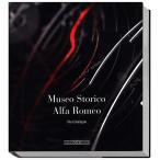 Museo Storico Alfa Romeo The Catalogue アルファロメオ歴史博物館 公式写真集