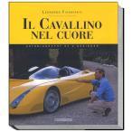 Il Cavallino Nel Cuore  デザイナー L・フィオラヴァンティ自伝写真集
