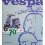 VESPA 70 YEARS The complete history from 1946 ベスパ70周年全史