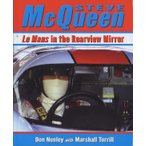 Steve McQueen - Le Mans in the Rearview Mirror スティーブ・マックイーン、リアビューミラーのル・マン