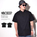 10DEEP テンディープ チャイナシャツ メンズ 半袖 バンドカラー ワーク ミリタリー BONZAI S/S WORK SHIRT