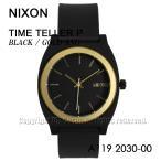 送料無料 NIXON ニクソン A1192030 ブラック ゴールド TimeTellerP 並行輸入品 タイムテラーピー
