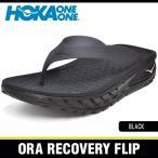 �ۥ����ͥ��� ������� ��� ���� �ꥫ�Х �ե�å� �֥�å� HOKA ONE ONE ORA RECOVERY FLIP BLACK 1018352-BLK
