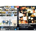 Beyond the ONEDAY 〜Story of 2PM&2AM〜|中古DVD