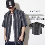 LA GATE エルエーゲート ストライプシャツ 半袖 B系 ストリート系 メンズ ファッション 大きいサイズ 春