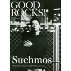 新品本/GOOD ROCKS! GOOD MUSIC CULTURE MAGAZINE Vol.82