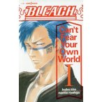 BLEACH Can't Fear Your Own World 1 久保帯人/著 成田良悟/著