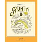 RUN IT! 2 心の虹をかけよう 創価学会青年部「RUN IT!2」製作委員会/編