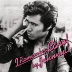 新品/CD/I Remember Carol by Johnny ジョニー大倉