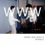 新品/CD/WHERE, WHO, WHAT IS PETROLZ? (V.A.)