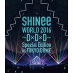 新品/ブルーレイ/SHINee WORLD 2016 〜D×D×D〜 Special Edition in TOKYO DOME SHINee
