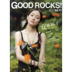 新品本/GOOD ROCKS! GOOD MUSIC CULTURE MAGAZINE Vol.13 安藤裕子 秦基博 持田香織 くるり 三浦春馬 ROCKS ENTERTAINMENT/編集