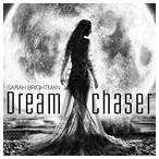 【輸入盤】SARAH BRIGHTMAN サラ・ブライトマン/DREAMCHASER(CD)