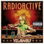 【輸入盤】YELAWOLF イェラウルフ/RADIOACTIVE(CD)