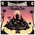 【輸入盤】NAUGHTY BOY ノーティー・ボーイ/HOTEL CABANA(CD)