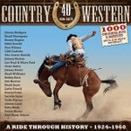 輸入盤 VARIOUS / COUNTRY & WESTERN - A RIDE THROUGH HISTORY 1924-1960 [CD]