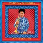 【輸入盤】TAKUYA KURODA タクヤ・クロダ(黒田卓也)/ZIGZAGGER(CD)