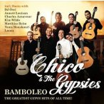 ͢���� CHICO �� THE GYPSIES / BAMBOLEO - THE GREATEST GYPSY HITS OF ALL TIME [CD]