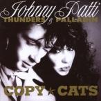 【輸入盤】JOHNNY THUNDERS / PATTI PALLADIN ジョニー・サンダース/パティ・パラディン/COPY CATS(CD)
