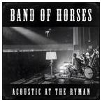 【輸入盤】BAND OF HORSES バンド・オブ・ホーセズ/ACOUSTIC AT THE RYMAN(CD)